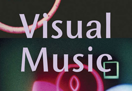 Visual Music: Synesthesia in Art and Music since 1900