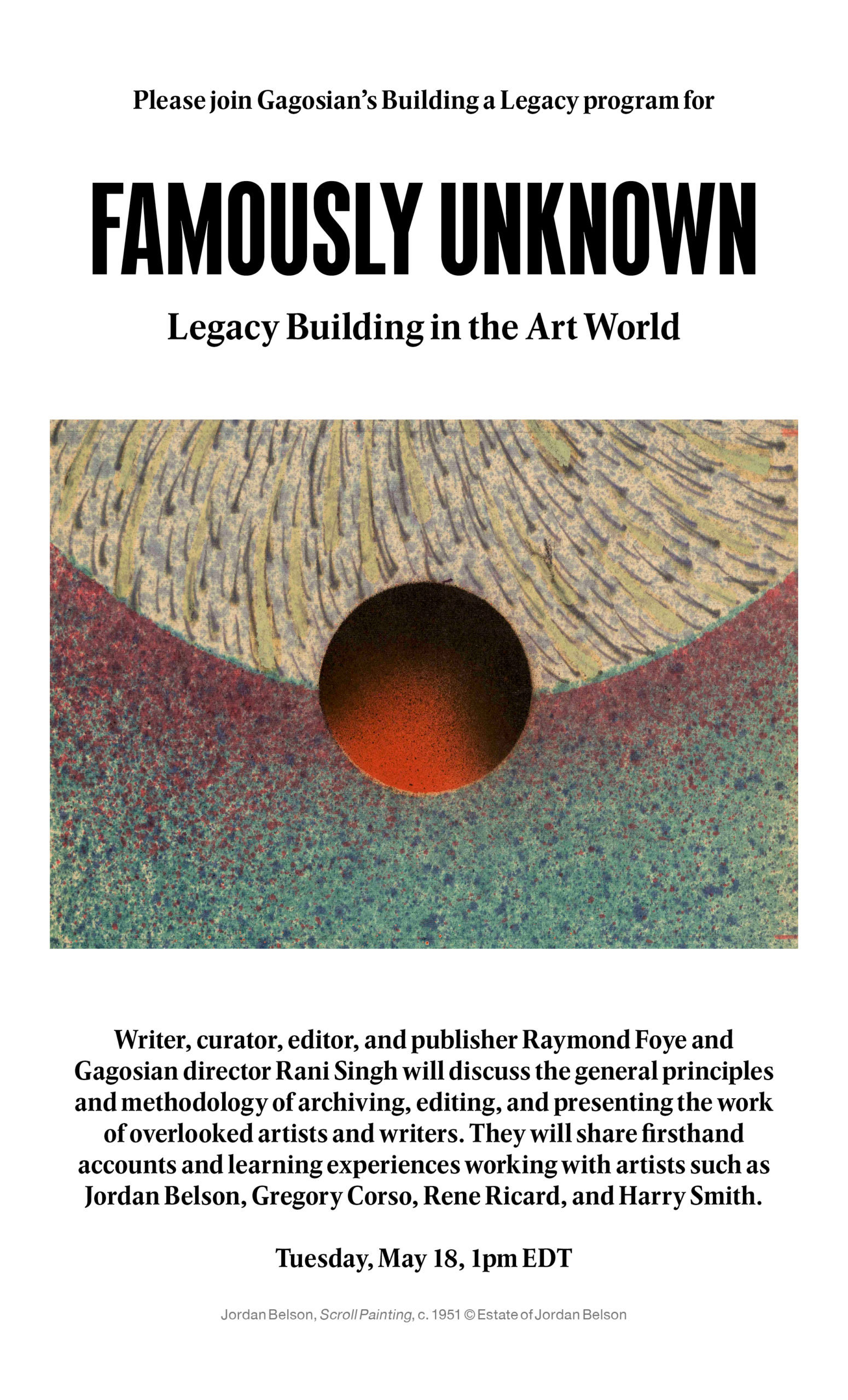Famously Unknown: Legacy Building in the Art World